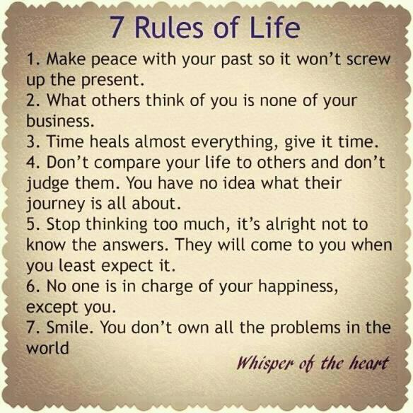 7 Rules Of Life Quote: GriefandMourning.com
